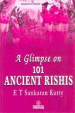 A Glimpse on 101 Ancient Rishis of Our Country