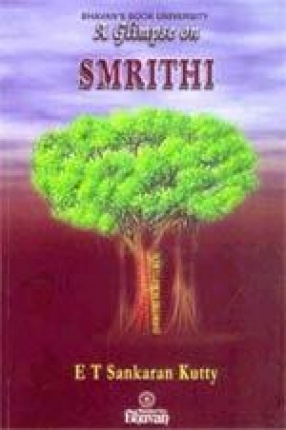 A Glimpse on Smrithi: Ithihas, Puranas, Dharma-Sastras