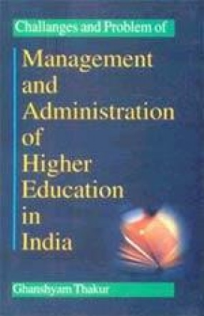 Challenges and Problems of Management and Administration of Higher Education in India
