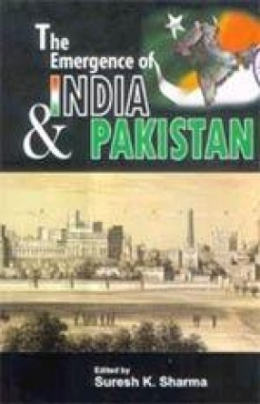 The Emergence of India and Pakistan
