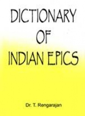 Dictionary of Indian Epics