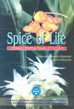 Spice of Life: Magical Healing Power of Turmeric