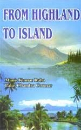 From Highland to Island: Aspects of Culture of Some Indian Communities