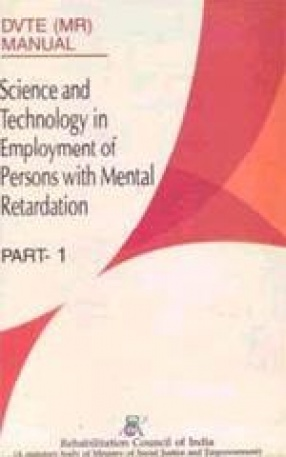 Science and Technology in Employment of Persons with Mental Retardation (In 2 Parts)