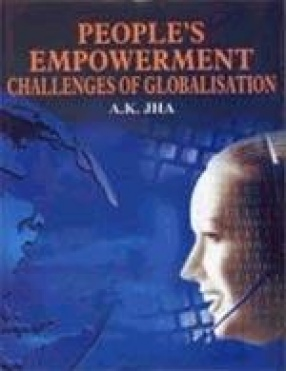 People's Empowerment: Challenges of Globalisation