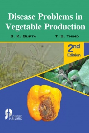 Disease Problems in Vegetable Production