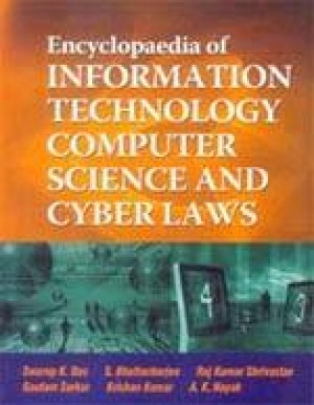 Encyclopaedia of Information Technology Computer Science and Cyber Laws (In 9 Volumes)