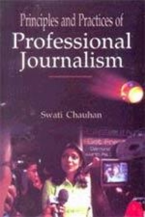 Principles and Practices of Professional Journalism