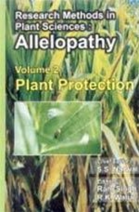Research Methods in Plant Sciences: Allelopathy: Plant Protection ( Volume II)