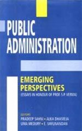 Public Administration: Emerging Perspectives