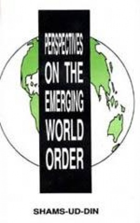 Perspectives on the Emerging World Order
