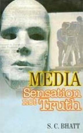 Media: Sensation not Truth
