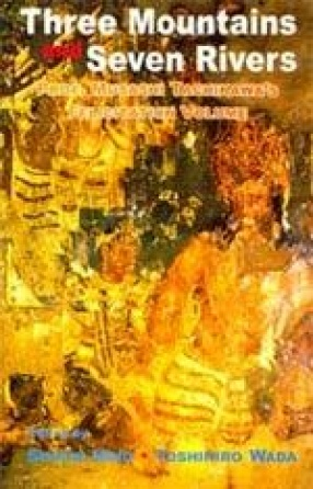 Three Mountains and Seven Rivers: Prof. Musashi Tachikawa's Felicitation Volume