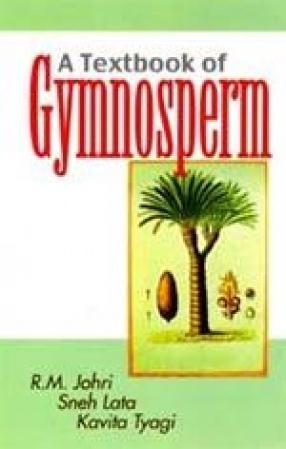 A Textbook of Gymnosperm