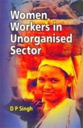Women Workers in Unorganised Sector