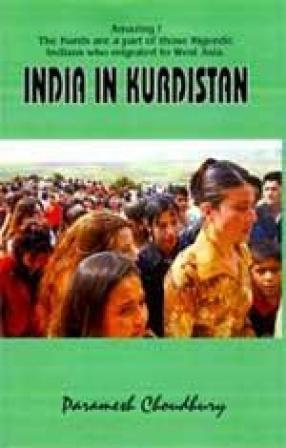 India in Kurdistan (Part I & II)