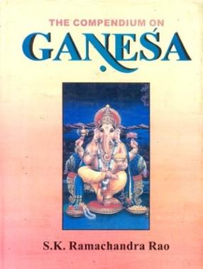 The Compendium on Ganesa