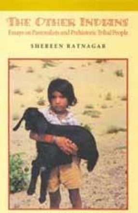 The Other Indian: Essays on Pastoralists and Prehistoric Tribal People