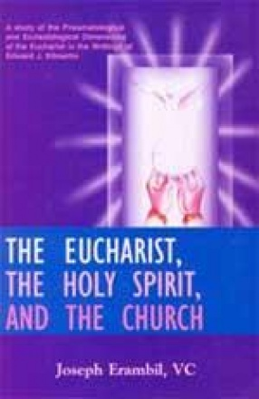 The Eucharist, The Holy Spirit, and The Church