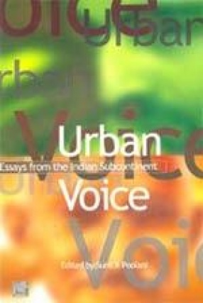 Urban Voice: Essays from The Indian Subcontinent