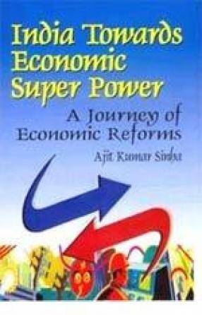 India Towards Economic Super Power