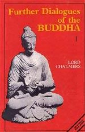 Further Dialogues of Buddha (In 2 Volumes)