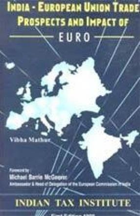 India-European Union Trade Prospects and Impact of Euro