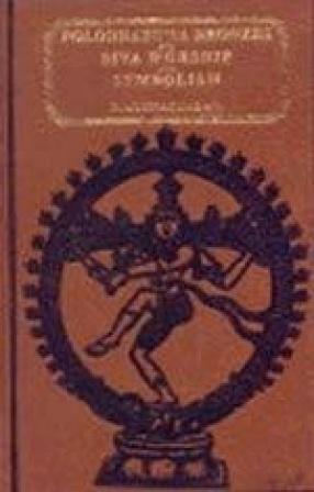 Polonnaruwa Bronzes and Siva Worship and Symbolism