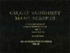 Gilgit Buddhist Manuscripts (In 3 Volumes)