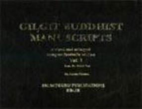 Gilgit Buddhist Manuscripts (In 3 Volumes)