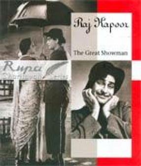 Raj Kapoor: The Great Showman
