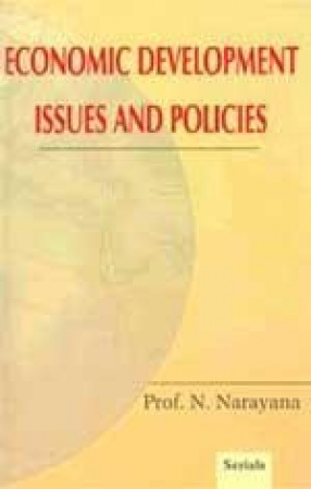 Economic Development: Issues and Policies (In 2 Volumes)