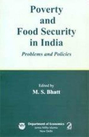 Poverty and Food Security in India: Problems and Policies