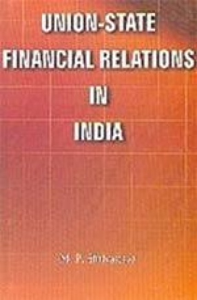 Union-State Financial Relations in India
