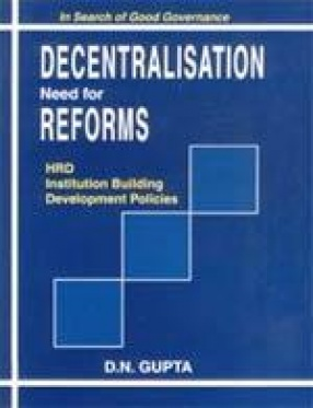 Decentralisation: Need for Reforms