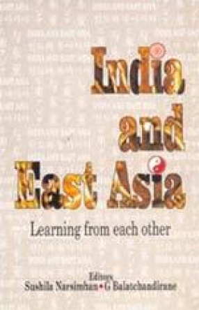 India and East Asia: Learning From Each Other
