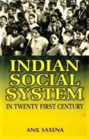 Indian Social System in Twenty-First Century