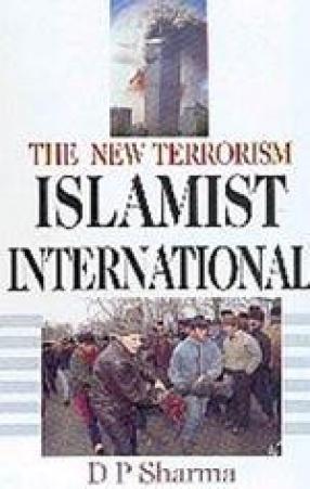 The New Terrorism: Islamist International