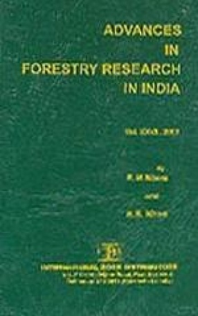 Advances in Forestry Research in India (Volume XXVIII)