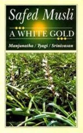 Safed Musli: A White Gold