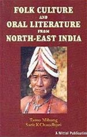 Folk Culture and Oral Literature from North-East India