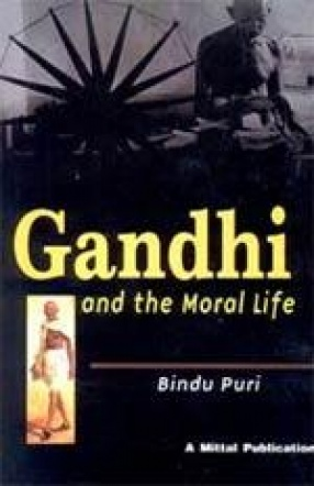 Gandhi and the Moral Life