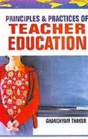 Principles and Practices of Teacher Education