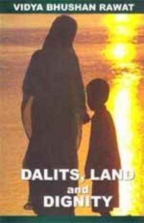 Dalits, Land and Dignity