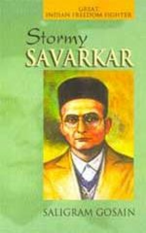 Stormy Savarkar: The Revolutionary Who Jumped the Ship