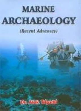 Marine Archaeology: Recent Advances