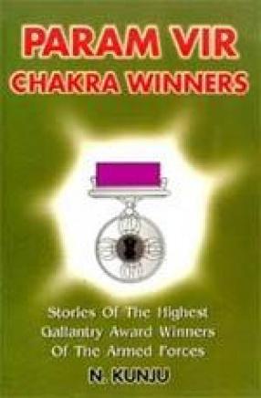 Param Vir Chakra Winners