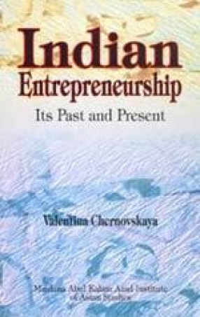 Indian Entrepreneurship: Its Past and Present
