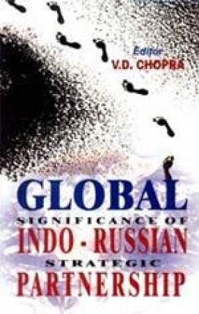 Global Significance of Indo-Russian Strategic Partnership