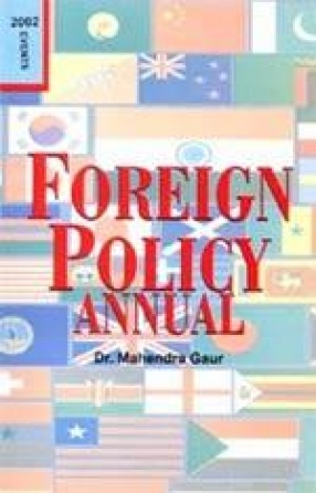 Foreign Policy Annual, 2002 (In 2 Parts)